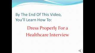 Download How To Dress For A Healthcare Interview Video