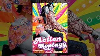 Download Action Replayy Video