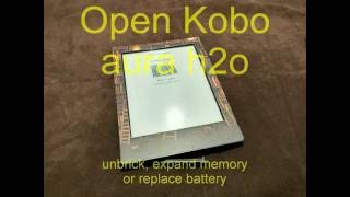 Download disassemble kobo aura H2O - unbrick, expand memory or replace battery Video