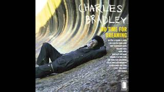 Download Charles Bradley & Menahan Street Band - Why Is It So Hard? Video