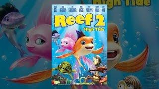Download Reef 2: High Tide Video