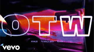 Download Khalid - OTW (Audio) ft. 6LACK, Ty Dolla $ign Video