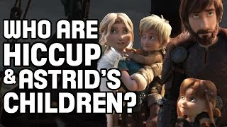 Download Who Are Astrid & Hiccup's Children?   How To Train Your Dragon Video