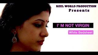 Download I' M NOT VIRGIN ( White Bedsheet ) Video