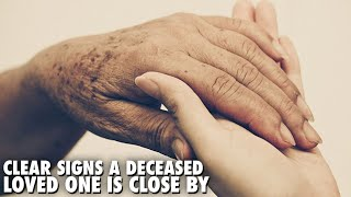 Download Clear Signs A Deceased Loved One Is Close by Video