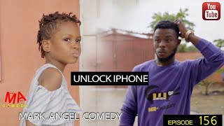 Download UNLOCK iPHONE (Mark Angel Comedy) (Episode 156) Video