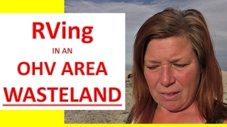 Download Boondocking/RVing in an OHV Area Wasteland! Video
