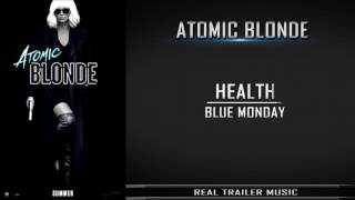 Download Atomic Blonde Red-Band Trailer Music | HEALTH - Blue Monday Video
