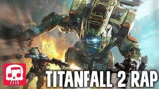 Download TITANFALL 2 RAP by JT Music feat. Teamheadkick - ″Aligned with Giants″ Video