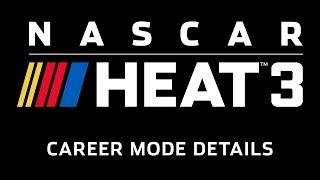 Download NASCAR Heat 3 - Career Mode Details Video