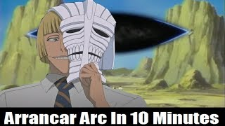 Download The Arrancar Arc In 10 Minutes Video