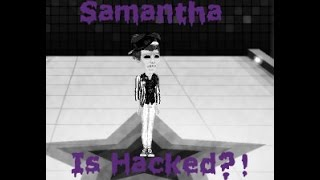 Download Samantha (the extra) On MSP Is Hacked?! Video