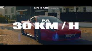 Download P.A. ✖30 km/h✖ (prod. by Miksu & Unik) Video