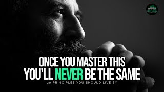 Download 20 Principles You Should Live By To Get Everything You Want In Life! - MASTER THIS! Video