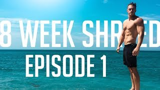 Download Starting The 8 Week Shred / Ep.1 Video