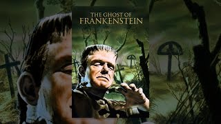 Download The Ghost of Frankenstein Video
