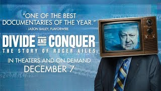 Download Divide And Conquer: The Story of Roger Ailes - Trailer Video