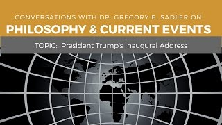 Download President Trump's Inaugural Address - Philosophy and Current Events Video