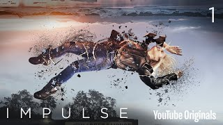 Download Impulse - Ep 1 ″Pilot″ Video