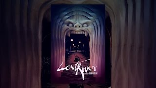Download Lost River Video