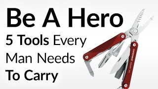 Download Be The Hero | 5 Items Every Man Should Carry To Save The Day | Everyday Emergency Preparation Video