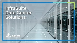 Download Delta InfraSuite Data Center Infrastructure Solutions Video Video