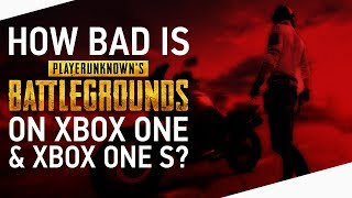 Download How Bad is PUBG on the Original Xbox One & One S vs. Xbox One X? Video