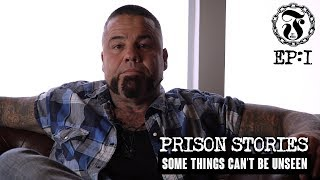 Download Some things can't be unseen - Prison Stories - 1.1 Video