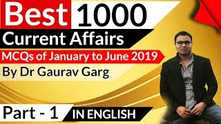 Download 1000 Best Current Affairs of last 6 months in ENGLISH Set 1 - January to June 2019 by Dr Gaurav Garg Video