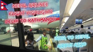 Download Nepal Airlines Flight From DELHI TO KATHMANDU - Airbus A320 - Flight Highlights Video