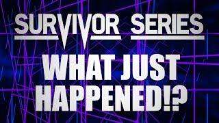 Download Survivor Series: WHAT JUST HAPPENED!? Video