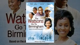 Download The Watsons Go To Birmingham Video