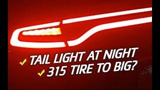Download Tail Light Tint At Night // Tire Size & Talk Video