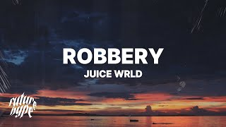Download Juice WRLD - Robbery (Lyrics) Video