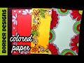 Download Color paper | Border designs on paper | border designs | project work designs | borders for projects Video