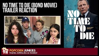 Download NO TIME TO DIE (25th Bond Movie) OFFICIAL TRAILER - The Popcorn Junkies FAMILY REACTION Video