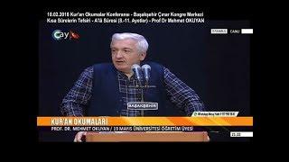 Download 10-02-2018 Kısa Surelerin Tefsîri-Â'lâ Sûresi(8.-11. Ayetler)-Prof Dr Mehmet OKUYAN–Kur'an Okumaları Video
