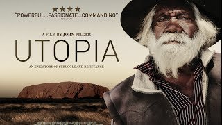 Download Utopia - A film by John Pilger - Official trailer Video
