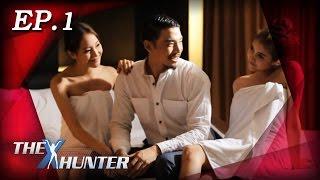 Download The X Hunter : Sexy Series Ep.1 Video