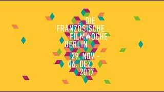 Download 17th Berlin French Film Week / 17e Semaine du Cinéma Français à Berlin - Trailer Video
