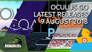 Download Oculus Go // Latest Releases 9 August 2018 / Gravity Pull and more... Video