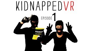 Download KIDNAPPED VR: EPISODE 1 // 360° Video Comedy // Watch in Google Cardboard or Daydream Video