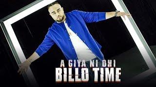 Download Aa Giya Ni Ohi Billo Time (Full Song) Deep Jandu | Sukh Sanghera | Latest Punjabi Songs 2017 Video