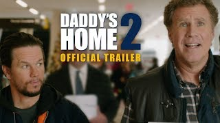 Download Daddy's Home 2 (2017) - Official Trailer - Paramount Pictures Video