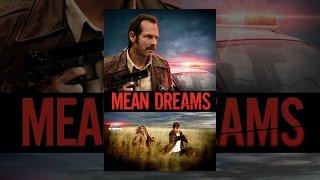 Download Mean Dreams Video
