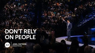 Download Joel Osteen - Don't Rely On People Video
