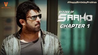 Download Saaho | Shades Of Saaho | Chapter 1 | Prabhas | Shraddha Kapoor | Abu Dhabi | #HappyBirthdayPrabhas Video
