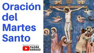 Download Oración del Martes Santo Video