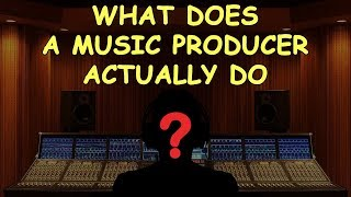 Download What does a Music Producer Actually Do? Video