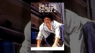 Download Jackie Chan: Police Story 2 Video